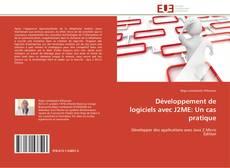 Bookcover of Développement de logiciels avec J2ME: Un cas pratique