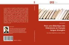 Bookcover of Pour une didactique des littératures en français langue étrangère