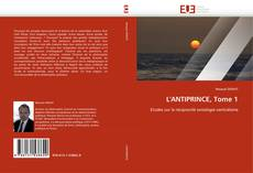 Bookcover of L''ANTIPRINCE, Tome 1