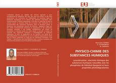 Bookcover of PHYSICO-CHIMIE DES SUBSTANCES HUMIQUES