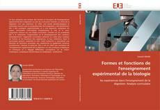 Bookcover of Formes et fonctions de l'enseignement expérimental de la biologie
