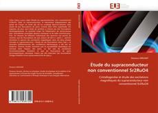 Portada del libro de Étude du supraconducteur non conventionnel Sr2RuO4