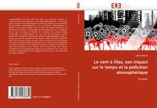 Bookcover of Le vent à Sfax, son impact sur le temps et la pollution atmosphérique