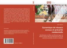 Couverture de Dynamique de réseaux sociaux et précarité résidentielle