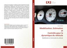 Copertina di Modélisation, Estimation et  Contrôle pour la  dynamique du véhicule