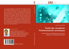 Bookcover of Etude des complexes PVA/tensioactifs anioniques
