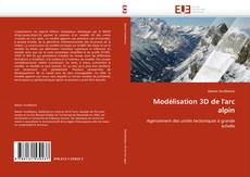 Обложка Modélisation 3D de l''arc alpin