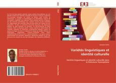 Variétés linguistiques et identité culturelle的封面