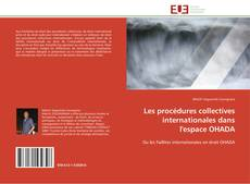 Bookcover of Les procédures collectives internationales dans l'espace OHADA