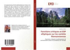 Borítókép a  Fonctions critiques et EDP elliptiques sur les variétés Riemanniennes - hoz
