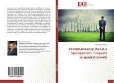 Bookcover of Reconnaissance du CA à l'avancement : Impacts organisationnels