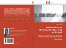 Capa do livro de Décentralisation et administration des écoles au Sénégal