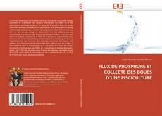 FLUX DE PHOSPHORE ET COLLECTE DES BOUES D'UNE PISCICULTURE的封面
