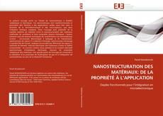 Buchcover von NANOSTRUCTURATION DES MATÉRIAUX: DE LA PROPRIÉTÉ À L''APPLICATION