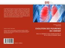 Bookcover of EVOLUTION DES PLEURESIES DE L''ENFANT