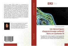 Buchcover von Les dynamiques d'apprentissage collectif dans un contexte SI