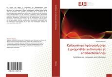 Bookcover of Calixarènes hydrosolubles à propriétés antivirales et antibactériennes
