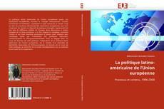 Couverture de La politique latino-américaine de l''Union européenne