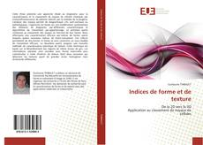 Bookcover of Indices de forme et de texture