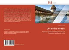 Обложка Une Suisse modèle