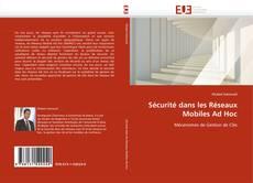 Sécurité dans les Réseaux Mobiles Ad Hoc kitap kapağı