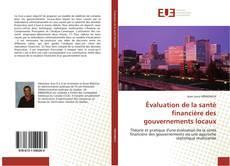 Couverture de Évaluation de la santé financière des gouvernements locaux