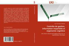 Couverture de Contrôle de gestion, information imparfaite et ergonomie cognitive