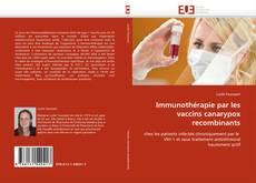 Immunothérapie par les vaccins canarypox recombinants的封面