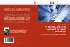 Обложка LA CONSTRUCTION DES IDENTITES A L'HEURE D'INTERNET