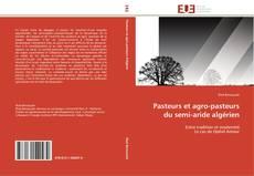 Couverture de Pasteurs et agro-pasteurs du semi-aride algérien