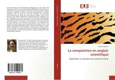 Bookcover of La composition en anglais scientifique