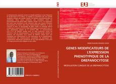 Couverture de GENES MODIFICATEURS DE L''EXPRESSION PHENOTYPIQUE DE LA DREPANOCYTOSE