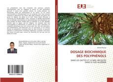 DOSAGE BIOCHIMIQUE DES POLYPHÉNOLS的封面