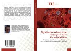 Portada del libro de Signalisation cellulaire par le récepteur de la thrombopoïétine