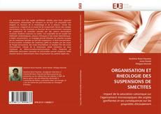 Обложка ORGANISATION ET RHEOLOGIE DES SUSPENSIONS DE SMECTITES