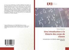 Une introduction à la théorie des corps de classes kitap kapağı