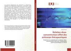 Couverture de Relation dose-concentration-effet des anticorps thérapeutiques