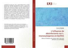 Portada del libro de L''influence de désinfectants sur L. monocytogenes en biofilm