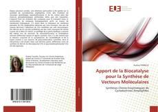 Portada del libro de Apport de la Biocatalyse pour la Synthèse de Vecteurs Moléculaires