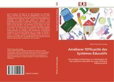Couverture de Améliorer l'Efficacité des Systèmes Éducatifs