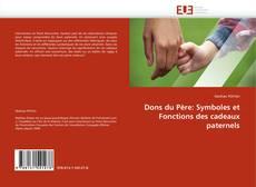 Portada del libro de Dons du Père: Symboles et Fonctions des cadeaux paternels