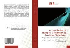 Capa do livro de La contribution de l''Europe à la résolution de la crise en Afghanistan