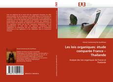 Les lois organiques: étude comparée France – Thaïlande kitap kapağı