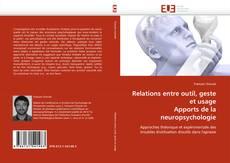 Buchcover von Relations entre outil, geste et usage Apports de la neuropsychologie