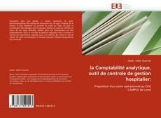 Couverture de la Comptabilité analytique, outil de controle de gestion hospitalier: