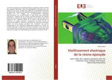 Vieillissement électrique de la résine époxyde kitap kapağı