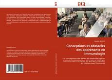 Bookcover of Conceptions et obstacles des apprenants en Immunologie