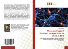 Capa do livro de Photoluminescent diamond nanoparticles as labels in cells