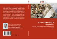 Bookcover of Urbanisme et santé à Constantine