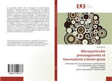 Buchcover von Microparticules procoagulantes et traumatisme crânien grave